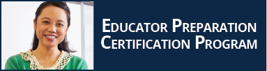 Educator Preparation Certification Program